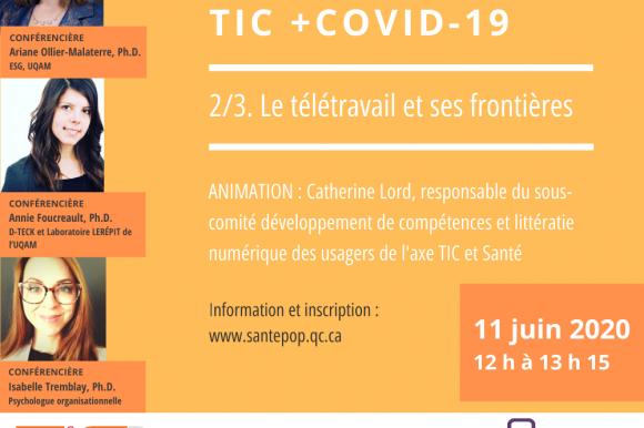 TIC + COVID-19 – Le télétravail et ses frontières